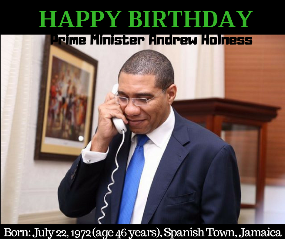 HAPPY BIRTHDAY andrew Holness