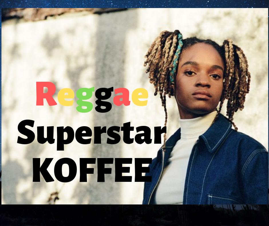 Reggae Superstar Koffee